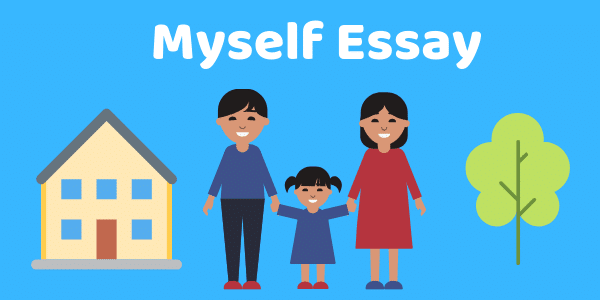 Myself Essay | 7+ different essays in English