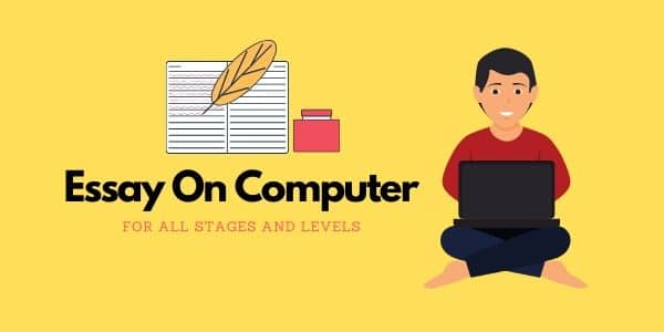 3+ Essay on Computer for all ages of Students